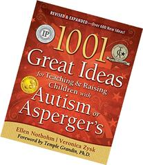 1001 Great Ideas for Teaching and Raising Children with