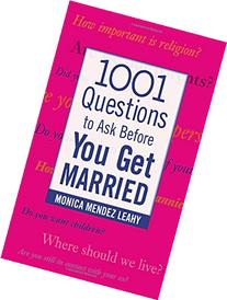 1001 Questions to Ask Before You Get Married