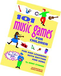 101 Music Games for Children: Fun and Learning with Rhythm