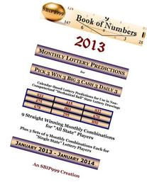 2013 Monthly Lottery Predictions for Pick 3 Win 3 Big 3 Cash