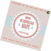 2015 Metropolitan Maps Wall Calendar