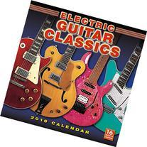 2016 Electric Guitar Classics Wall Calendar
