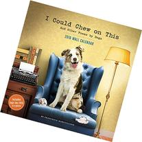 2016 Wall Calendar: I Could Chew on This