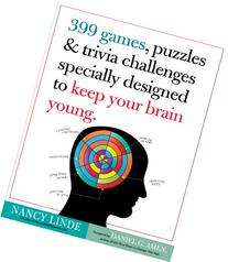 399 Games, Puzzles & Trivia Challenges Specially Designed to