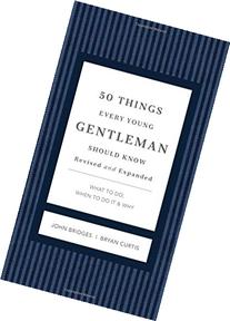 50 Things Every Young Gentleman Should Know Revised and