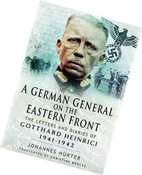 A German General on the Eastern Front: The Letters and