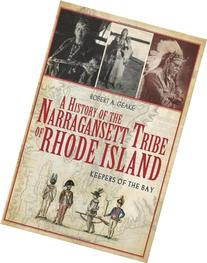 A History of the Narragansett Tribe of Rhode Island::