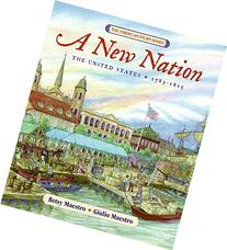 A New Nation The United States: 1783-1815