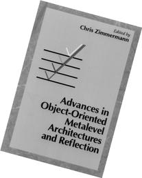 Advances in Object-Oriented Metalevel Architectures and