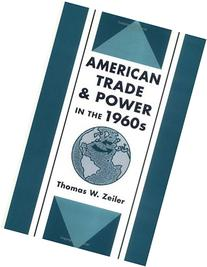 American Trade And Power In The 1960s