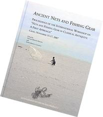Ancient Nets and Fishing Gear Proceedings of the