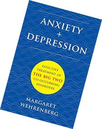 Anxiety + Depression: Effective Treatment of the Big Two Co-