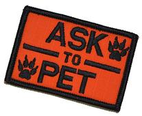 Ask to Pet, K9 Dog Patch - 2x3 Morale Patch