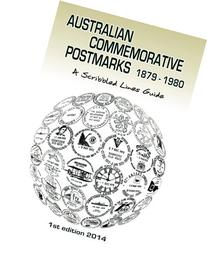 Australian Commemorative Postmarks 1879-1980: A Scribbled