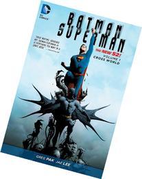 Batman/Superman Vol. 1: Cross World