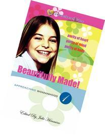 Beautifully Made!: Approaching Womanhood