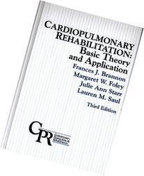 Cardiopulmonary Rehabilitation: Basic Theory and Application