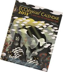 Chris Hardman's Ecological 2013 Calendar: A New Way to