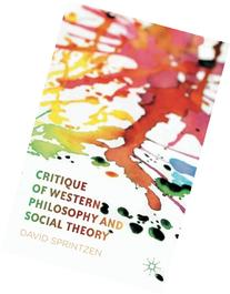 Critique of Western Philosophy and Social Theory