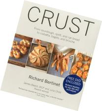 Crust: From Sourdough, Spelt, and Rye Bread