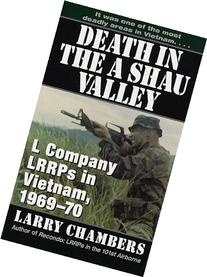 Death in the a Shau Valley: L Company LRRPs in Vietnam, 1969