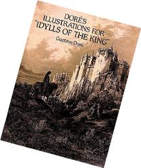 """Doré's Illustrations for """"Idylls of the King"""