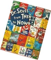 Dr. Seuss from Then to Now: A Catalogue of the Retrospective