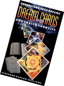 Dream Cards: Understand Your Dreams and Enrich Your Life