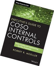 Executive's Guide to COSO Internal Controls: Understanding