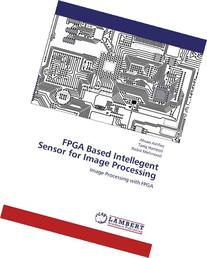 FPGA Based Intellegent Sensor for Image Processing