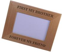 First My Brother Forever My Friend 4x6 Inch Wood Picture