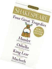 Four Great Tragedies: Hamlet, Othello, King Lear, Macbeth