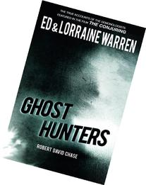 Ghost Hunters: True Stories from the World's Most Famous