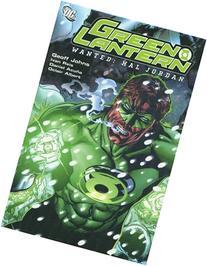 Green Lantern Vol. 3: Wanted - Hal Jordan