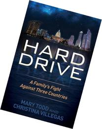Hard Drive: A Family's Fight Against Three Countries