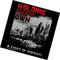 Holding Their Own: A Story of Survival