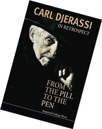In Retrospect : From the Pill to the Pen