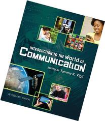 Introduction to the World of Communication