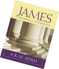 James: A Handbook on the Greek Text