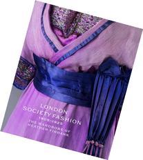 London Society Fashion 1905-1925: The Wardrobe of Heather