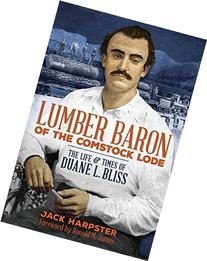 Lumber Baron of the Comstock Lode