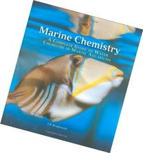 Marine Chemistry: A Complete Guide to Water Chemistry in