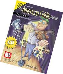 Mel Bay American Fiddle Method, Vol. 1