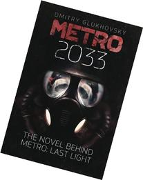 Metro 2033: First U.S. English edition