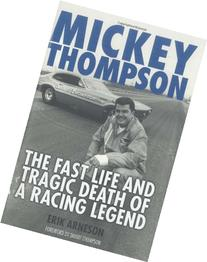 Mickey Thompson: The Fast Life and Tragic Death of a Racing