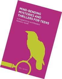 Mind-Bending Mysteries and Thrillers for Teens: A