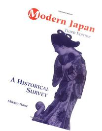 Modern Japan: A Historical Survey, Third Edition