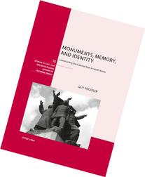 Monuments, Memory, and Identity: Constructing the Colonial