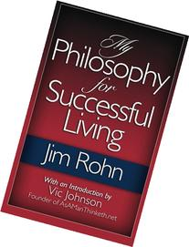 My Philosophy For Successful Living