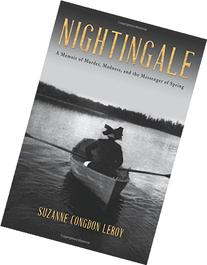 Nightingale: A Memoir of Murder, Madness, and the Messenger